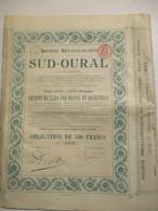 Société Métallurgique Sud Oural - Obligation De 500 Fr - Russie