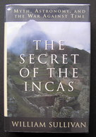 The Secret Of The Incas: Myth, Astronomy, And The War Against Time - Books, Magazines, Comics