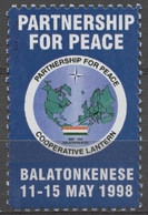NATO Partnership For Peace - BALATONKENESE - Globe MAP Earth - LABEL CINDERELLA VIGNETTE 1998 Hungary MNH My Stamp - OTAN