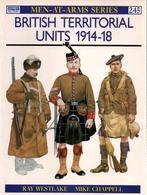 BRITISH TERRITORIAL UNITS 1914 1918 GRANDE GUERRE ARMEE TERRITORIALE BRITANNIQUE  WWI - 1914-18
