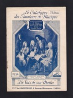 """Musique. Catalogue Illustré Des Disques GRAMOPHONE  """"La Voix De Son Maître"""" 1934. - Musique & Instruments"""