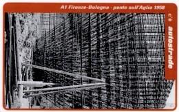 *ITALIA: VIACARD - A1 FIRENZE - BOLOGNA 1958 (L. 100000)* - Usata - Non Classificati