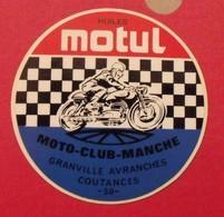 Autocollant Huiles Motul Moto-club-Manche. Granville, Avranches,Coutances 50. Vers 1960-70. - Stickers