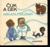 B480 Cuk A Gek - Arkadij Gajdar 1979 -  Chuk A Gek   Arkady Gaidar Arkady Petrovich Golikov - Bücher, Zeitschriften, Comics