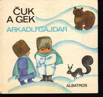 B480 Cuk A Gek - Arkadij Gajdar 1979 -  Chuk A Gek   Arkady Gaidar Arkady Petrovich Golikov - Boeken, Tijdschriften, Stripverhalen