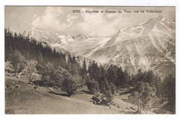 CHAMONIX  AIGUILLE ET GLACIER DU TOUR VUS DE TRELECHANT - Chamonix-Mont-Blanc