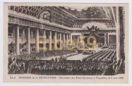 Histore De La Révolution, Ouverture Des Etats Généraux à Versailles, Le 5 Mai 1789, Neuve - Storia