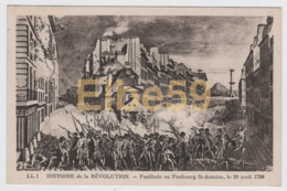 Histoire De La Révolution, Fusillade Au Faubourg St-Antoine, Le 28 Avril 1789, Neuve - Storia