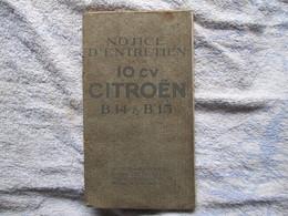 Notice D'entretien De La 10 Cv Citroën( B.14 Et B.15 ) - Auto
