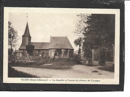 76-ILLOIS-(Aumale)-Une Vue De La Chapelle Et L'Entrée Du Chateau De Coupigny - France