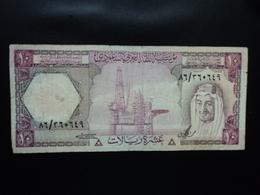 ARABIE SAOUDITE : 10 RIYALS   L.1379 (1977)  P 18     B+ - Arabie Saoudite