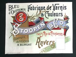 1893 RARE Affiche Bleu D'outremer Vernis Et Couleurs Stoopen à Anvers Litho Donnez Bruxelles - Affiches