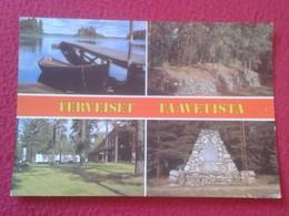POSTAL POST CARD CARTE POSTALE FINLANDIA? FINLAND ? SUOMI ? WITH STAMP CON SELLO CIRCULADA TERVEISET TAAVETISTA TAAVETTI - Finlandia