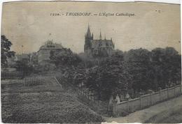 TROISDORF   L'EGLISE CATHOLIQUE - Troisdorf