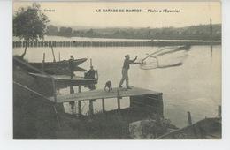 Le Barrage De MARTOT - Pêche à L' Epervier - France