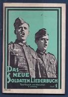 2 Livres Allemand WWII 1939 / 45 Chants , Musique , Das Neue Soldaten Liederbuch Tome 1 Et 3 , Marche Militaire - 1939-45