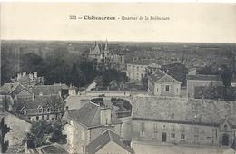 532 . CHATEAUROUX .  QUARTIER DE LA PREFECTURE   . CARTE NON ECRITE - Chateauroux