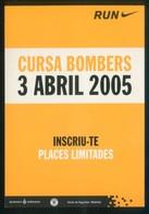 Runing. *Cursa De Bombers De Barcelona 2005* Ed. Ajuntament. Impreso Flyer. - Postales