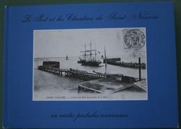 Jc1.f- Sait Nazaire Port Et Chantiers En Cartes Postales Anciennes 1976 - Livres, BD, Revues