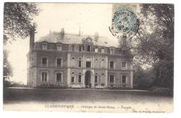 78 Clairefontaine Château De St Saint Rémy Façade - Francia