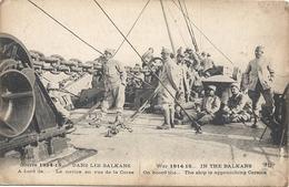Guerre 1914-15 Dans Les Balkans Le Navire En Vue De La Corse - Guerre 1914-18
