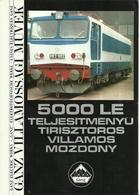 """2160 """"  LOCOMOTORE 5000 LE - GANZ ELECTRIC WORKS """" SCHEDA TECNICA - Ferrovie"""