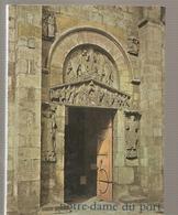 Notre Dame Du Port Collectif Editions Zodiaque De 1962 - Auvergne