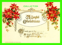 NOEL, CHRISTMAS - A JOYFUL CHRISTMAS - REPRODUCTION OF AN ORIGINAL ANTIQUE POST CARD 1874 TO 1895 - JOHN WINSCH, 1913 - - Noël