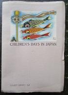 Japon Japan Children's Days In Japan Tokyo 1936 - Livres Anciens