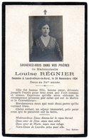 Faire Part De Décés De Melle  Louise Régnier Décédée à Landrethun-le-Nord Le 24 Novembre 1924 Dans Sa 34eme Année - Obituary Notices