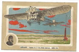 AVIATEUR - LEBLANC - Gagnant Du 1er Prix Michel Ephrussi - Reims 1910 - Aviatori