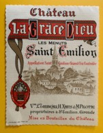 9523 - Château La Grâce Dieu  Les Menuts Saint-Emilion - Bordeaux