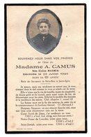 Faire Part De Décés De Mme A Camus  Née Eloïse Marmin  Décédée  Le 13 Juillet 1929  Dans Sa 63eme Année - Obituary Notices