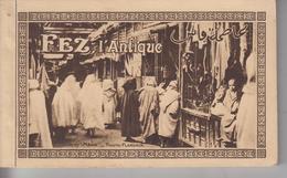 Carnet De 20 CPA Fez L'antique - Carnet Complet - Photo Flandrin (avec Nombreuses Cartes Animées) - Fez (Fès)