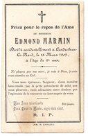 Faire-part De Décés De Mr Edmond Marmin Décédé Accidentellement à Landrethun-le-nord  Le 18/03/1907 à 21 Ans - Décès