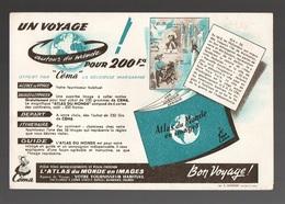 Buvard Un Voyage Autour Du Monde Pour 200 Francs L'Atlas Du Monde En Images - Buvards, Protège-cahiers Illustrés