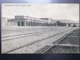 C.P.A. : PAKISTAN : Cantonment Raiway Station, KOHAT - Pakistan