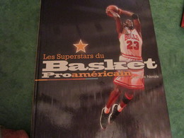 Les Superstars Du Basket Proaméricain De Constant Nemale (160 Pages) - Livres