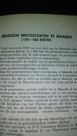 Publicatie BEKEERDE PROTESTANTEN TE MAASEIK 17de - 18 De Eeuw - Vieux Papiers
