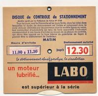 """Disque De Stationnement  """"Un Moteur Lubrifié LABO Est Supérieur à La Série..."""" - Paris - Voitures"""