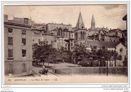 07 ANNONAY La Place De Cance CPA Ed LL N°11 - Annonay