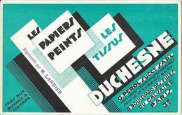 Buvard - Les Papiers Peints - Les Tissus - DUCHESNE -n 5, Boulevard Des Filles Du Calvaire PARIS 3è - Buvards, Protège-cahiers Illustrés