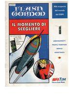 Brochure Tim Gsm Il Momento Di Scegliere 16 Pag. Con Fumetto Flash Gordon UFO - Pubblicitari