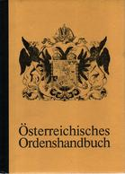 OSTERREICHISCHES ORDENSHANDELBUCH GUIDE COLLECTION ORDRE DECORATION MEDAILLE EMPIRE AUTRICHE HONGRIE - Médailles & Décorations