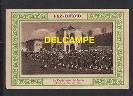 DD / MILITARIA / LA GARDE NOIRE DU SULTAN À FEZ-DJEDID (MAROC) - Regiments
