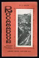 Rocamadour - Dr J. Brun - Historique - Description - Excursions - 1930 - 32 Pages 21 X 13,5 Cm - Midi-Pyrénées