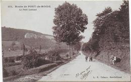 CPA - ROUTE DE PONT DE ROIDE - LE PETIT LOMONT - 1916 - France