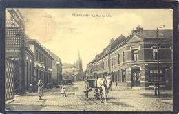 PÉRENCHIES - LLa Rue De Lille (Feldpost) - Lille