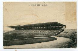 CPA   92 : COLOMBES   Le Stade   VOIR  DESCRIPTIF §§§ - Colombes