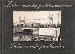 Livre LAEKEN EN 116 CARTES POSTALES ANCIENNES LAKEN In Oude Prentkaarten 1972 - Ed. Zaltbommel - Bibliothèque Européenne - Laeken